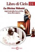 Libro di cielo 24 - Piccarreta Luisa