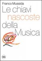 Le chiavi nascoste della musica. CO2 - Mussida Franco