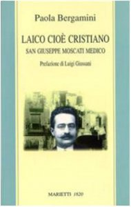 Copertina di 'Laico cioè cristiano. San Giuseppe Moscati medico'