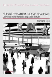Copertina di 'Nueva literatura/Nuevo realismo. Caminos de la literatura espanola actual'