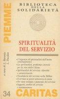 Spiritualità del servizio - Luciano Baronio, Lino Pacchin