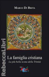 Copertina di 'La famiglia cristiana'