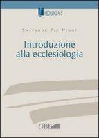 Introduzione alla ecclesiologia - Piè i Ninot Salvador