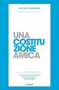Copertina di 'Una Costituzione amica'