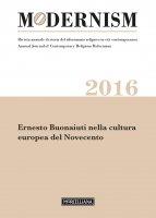 Modernism. 2016: Ernesto Bonaiuti nella cultura europea del Novecento.