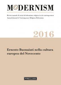 Copertina di 'Modernism. 2016: Ernesto Bonaiuti nella cultura europea del Novecento.'