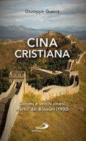 Cina cristiana - Giuseppe Guerra