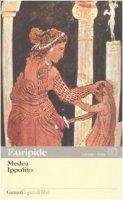 Medea. Ippolito. Testo greco a fronte - Euripide