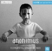 Anonimus. A misura di bambino - Basetti Filippo, Dellanoce Gianluca
