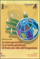 Le nuove generazioni in un mondo globalizzato di fronte alle sfide dell'integrazione