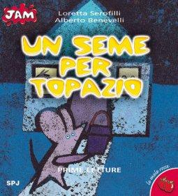 Copertina di 'Un seme per Topazio'