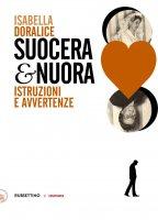 Suocera e nuora - Isabella Doralice