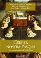 Cristo, nostra Pasqua - Ledesma Juan Pablo