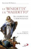 """La """"Benedetta"""" e il """"maledetto"""" - Salvatore M. Perrella"""