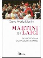Martini e i Laici - Carlo Maria Martini