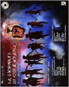 Copertina di 'La giornata di Sidi e Karisa. Racconto, canzoni, filastrocche e ninnananne del Kenya. Con 2 CD Audio'