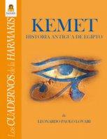 Kemet. Historia antigua de Egipto - Lovari Leonardo Paolo