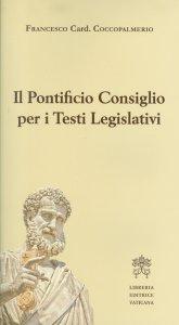 Copertina di 'Il pontifico consiglio per i testi legislativi'