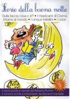 Storie della buona notte. Cofanetto 5 CD AUDIO - Racconti e musiche di Roberto Piumini e Giovanni Caviezel