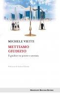 Mettiamo giudizio - Michele Vietti
