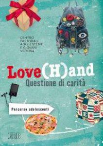 Copertina di 'Love(H)and. Questione di carità'