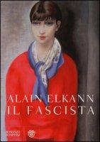 Il fascista - Elkann Alain