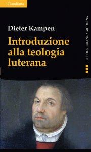 Copertina di 'Introduzione alla teologia luterana'
