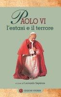 Paolo VI, l'estasi e il terrore