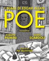 I gialli di Edgar Allan Poe - Guido Sgardoli, Roberto Piumini