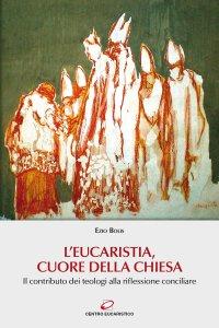 Copertina di 'L' Eucaristia, cuore della Chiesa'