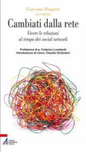 Copertina di 'Cambiati dalla rete'
