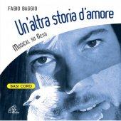 Un'altra storia d'amore. (Basi coro) - Fabio Baggio