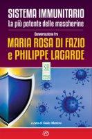 Sistema immunitario. La più potente delle mascherine - Di Fazio Maria Rosa, Lagarde Philippe