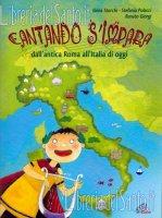 Cantando s'impara. Dall'antica Roma all'Italia di oggi