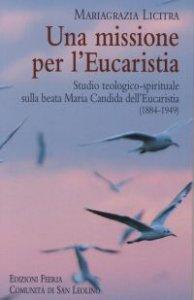 Copertina di 'Una missione per l' Eucaristia'