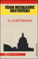 Le notti bianche - Dostoevskij Fëdor