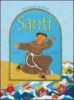 Piccole storie di grandi santi - Maria Vago