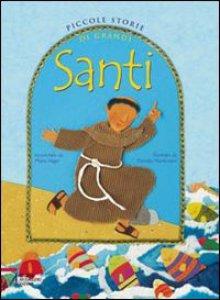 Copertina di 'Piccole storie di grandi santi'