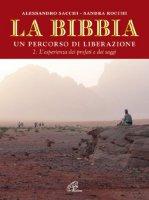 La Bibbia. Un percorso di liberazione - Sacchi Alessandro, Rocchi Sandra