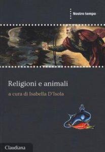 Copertina di 'Religioni e animali'