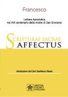 Scripturae Sacrae Affectus. Lettera Apostolica nel XVI centenario della morte di San Girolamo. - Francesco (Jorge Mario Bergoglio)