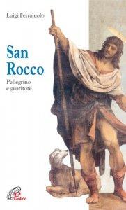 Copertina di 'San Rocco. Pellegrino e guaritore'