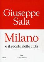 Milano e il secolo delle città - Sala Giuseppe