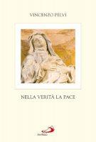 Nella verità la pace - Pelvi Vincenzo