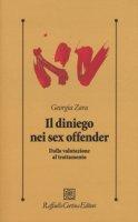 Il diniego nei sex offender. Dalla valutazione al trattatamento - Zara Georgia