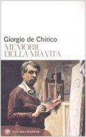 Memorie della mia vita - Giorgio De Chirico