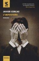 L' impostore - Cercas Javier