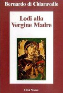 Copertina di 'Lodi alla Vergine madre'