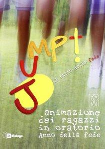Copertina di 'Jump. Il salto della fede. Animazione dei ragazzi in oratorio. Anno della fede'