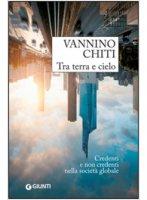 Tra terra e cielo - Vannino Chiti